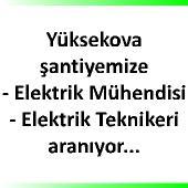 Yüksekova'ya elektrik mühendisi, elektrik teknisyeni