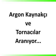 Argon kaynakçı ve tornacı